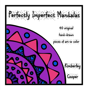 Perfectly Imperfect Mandalas